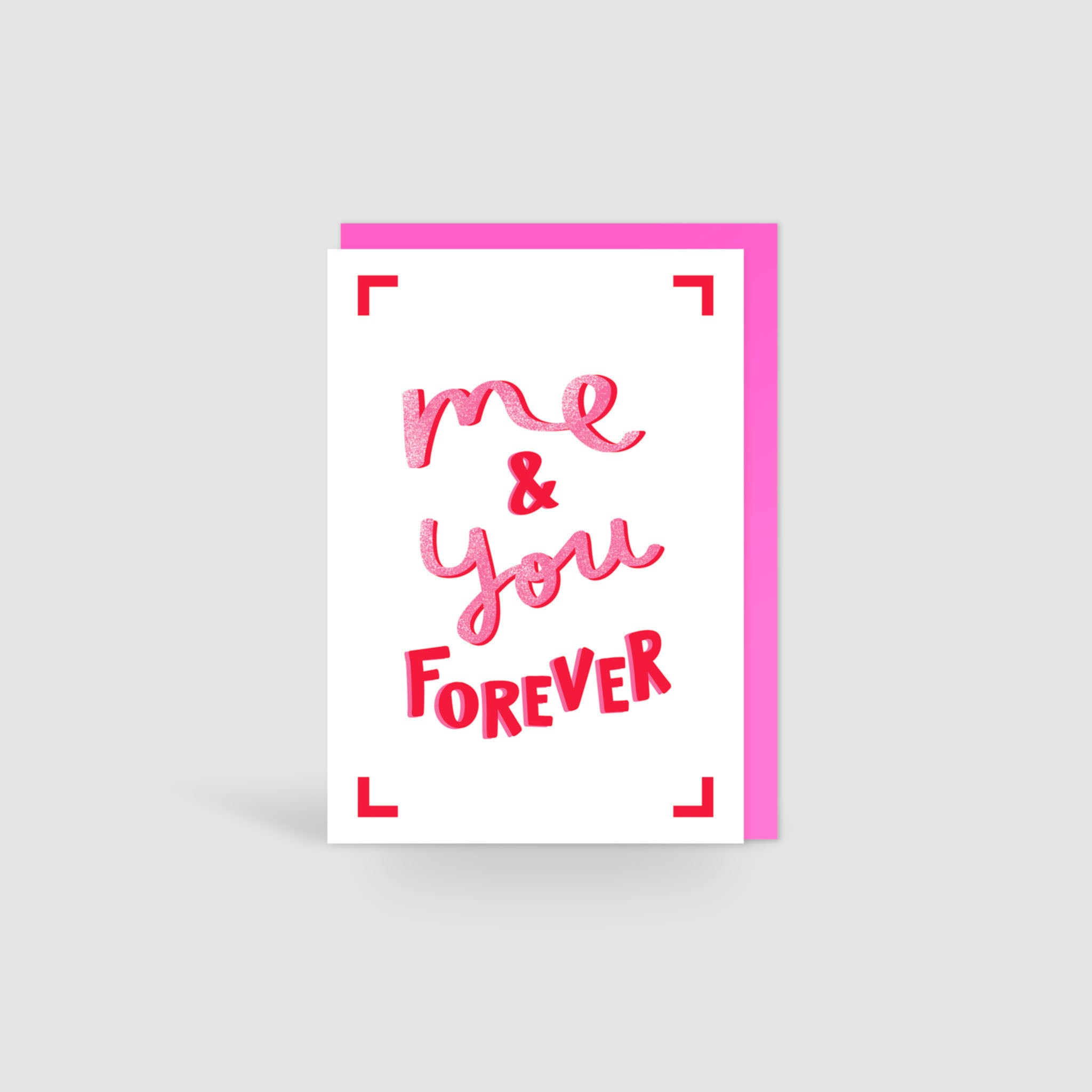 Me & You Forever Valentines Card