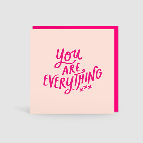 'You Are Everything' Card