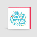 Have Yourself a Merry Little Christmas! Card