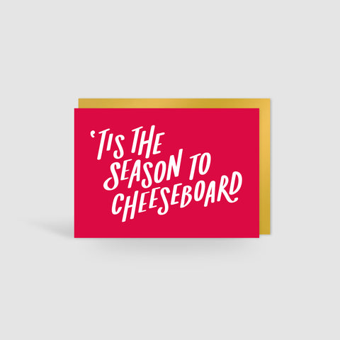 'Tis The Season To Cheeseboard Christmas Card