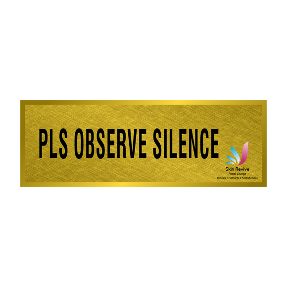 Please Observe Silent Signage