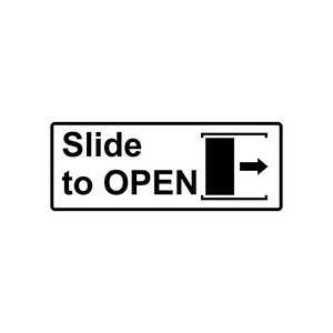 Compliance Signage ( Slide to Open Door Signage)