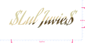 Text $Lul Juvie$ Vinyl custom lettering decal/4.00 x 12.57 in/ Gold Chrome /