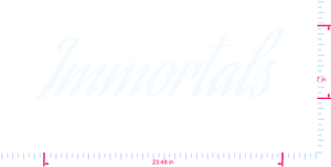 Text Immortals  Vinyl custom lettering decal/7 x 23.48 in/ White /