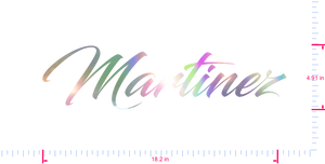 Text Martinez Vinyl custom lettering decal/4.91 x 18.2 in/ OilSlick Chrome /