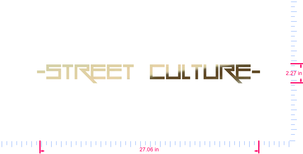 Text -STREET  CULTURE- Vinyl custom lettering decall/2.27 x 27.06 in/ Gold Chrome /