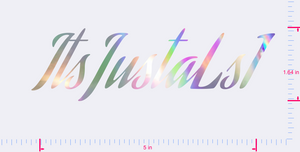 Text ItsJustaLs1 Vinyl custom lettering decal/1.64 x 5 in/ OilSlick Chrome/