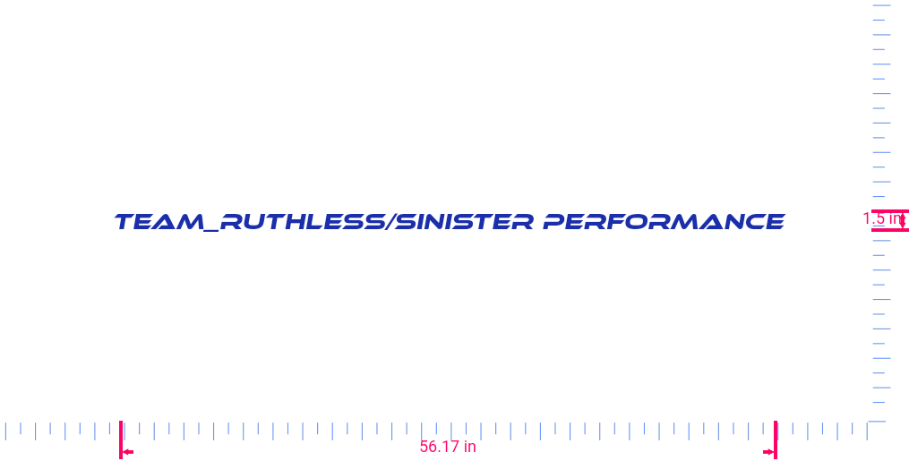 Text Team_ruthless/sinister performance Vinyl custom lettering decall/1.5 x 56.17 in/ Brilliant Blue /