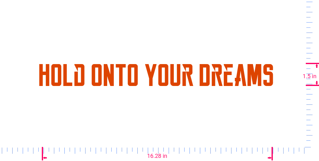 Text Hold Onto Your Dreams Vinyl custom lettering decall/1.5 x 16.28 in/ Orange /