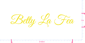 Text Betty La Fea Vinyl custom lettering decall/7 x 31.93 in/ Yellow /