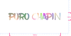 Text PURO CHAPIN️ Vinyl custom lettering decal/1.36 x 9.52 in/ OilSlick Chrome /