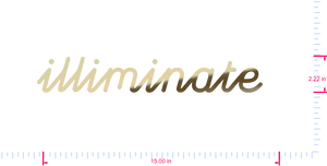 Text Illiminate  Vinyl custom lettering decal/2.22 x 15.00 in/ Gold Chrome /