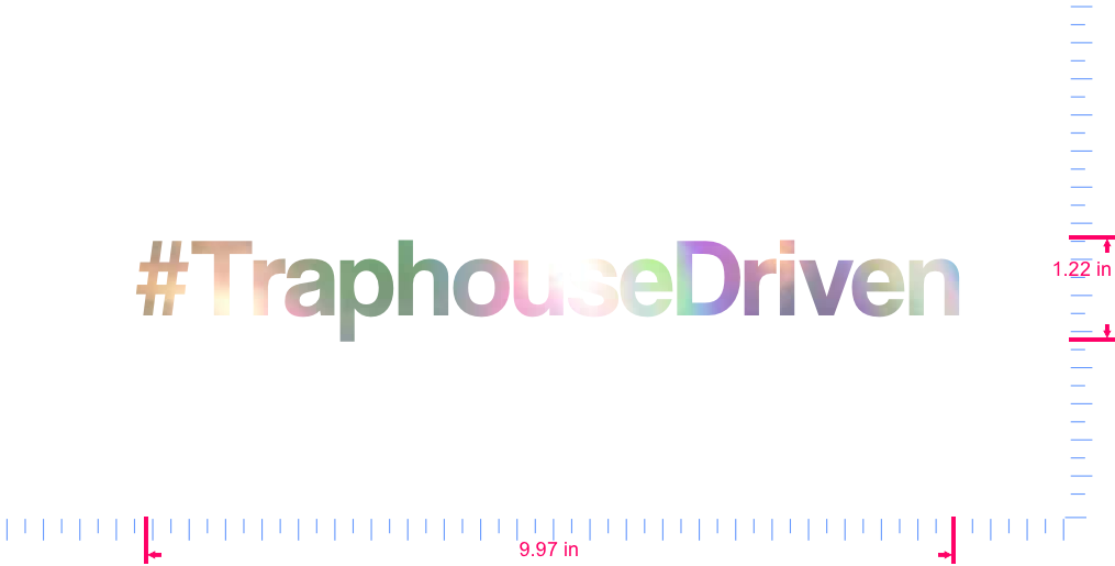 Text #TraphouseDriven Vinyl custom lettering decal/1.22 x 9.97 in/ OilSlick Chrome /