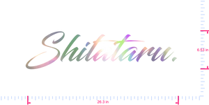 Text Shitataru. Vinyl custom lettering decal/6.53 x 26.3 in/ OilSlick Chrome /
