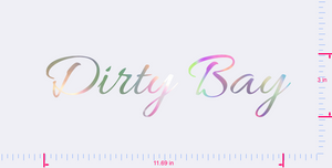 Text Dirty Bay Vinyl custom lettering decal/3 x 11.69 in/ OilSlick Chrome/