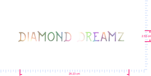Text Diamond Dreamz  Vinyl custom lettering decal/2.55 x 26.23 cm/ OilSlick Chrome /