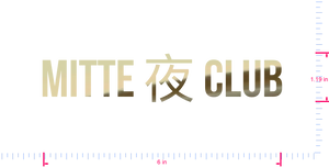Text Mitte 夜 club Vinyl custom lettering decall/1.19 x 6 in/ Gold Chrome /