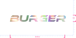 Text Burger Vinyl custom lettering decal/5 x 43.05 in/ OilSlick Chrome /