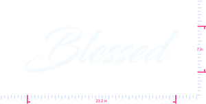 Text Blessed  Vinyl custom lettering decal/7 x 23.2 in/ White /