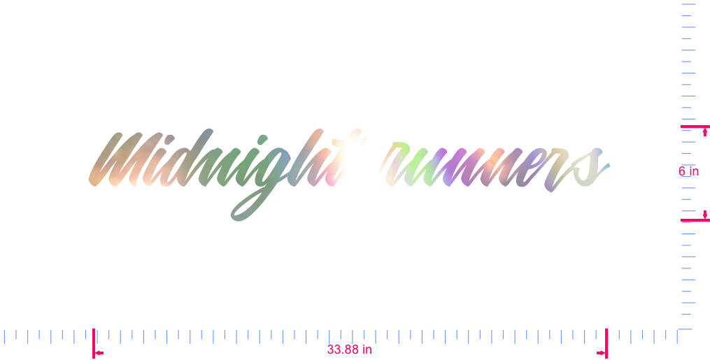 Text Midnight runners Vinyl custom lettering decal/6 x 33.88 in/ OilSlick Chrome /