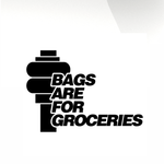 Bags are for Groceries Car decal sticker - stickyarteu