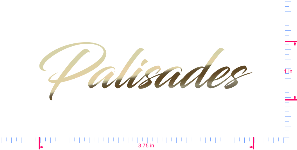 Text Palisades  Vinyl custom lettering decal/1 x 3.75 in/ Gold Chrome /