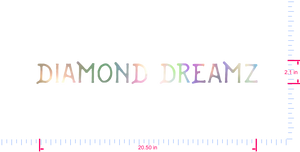 Text Diamond Dreamz Vinyl custom lettering decal/2.1 x 20.50 in/ OilSlick Chrome /
