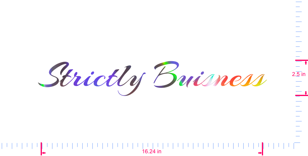 Text Strictly Buisness Vinyl custom lettering decall/2.5 x 16.24 in/ OilSlick Chrome /