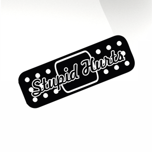 Band aid stupid hurts Car decal sticker - stickyarteu