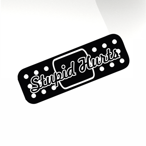 Band aid stupid hurts car decal sticker stickyarteu