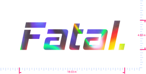Text Fatal. Vinyl custom lettering decall/4.88 x 18.03 in/ OilSlick Chrome /