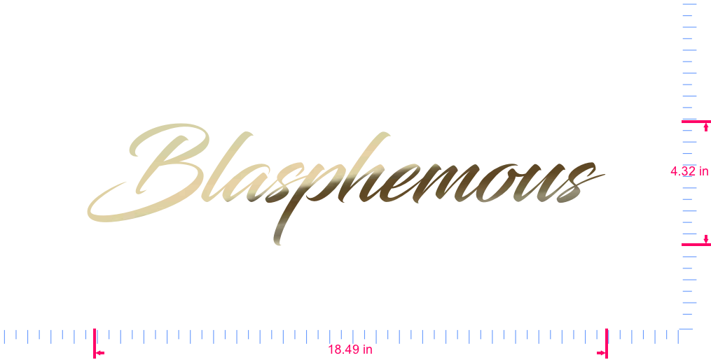 Text Blasphemous  Vinyl custom lettering decal/4.32 x 18.49 in/ Gold Chrome /