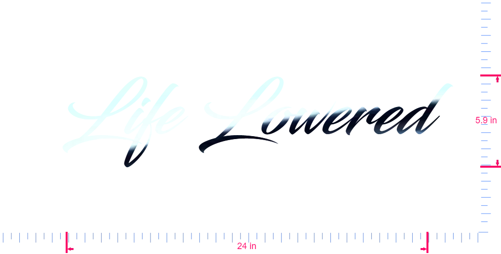 Text Life Lowered Vinyl custom lettering decal/5.9 x 24 in/ Mirror Chrome /
