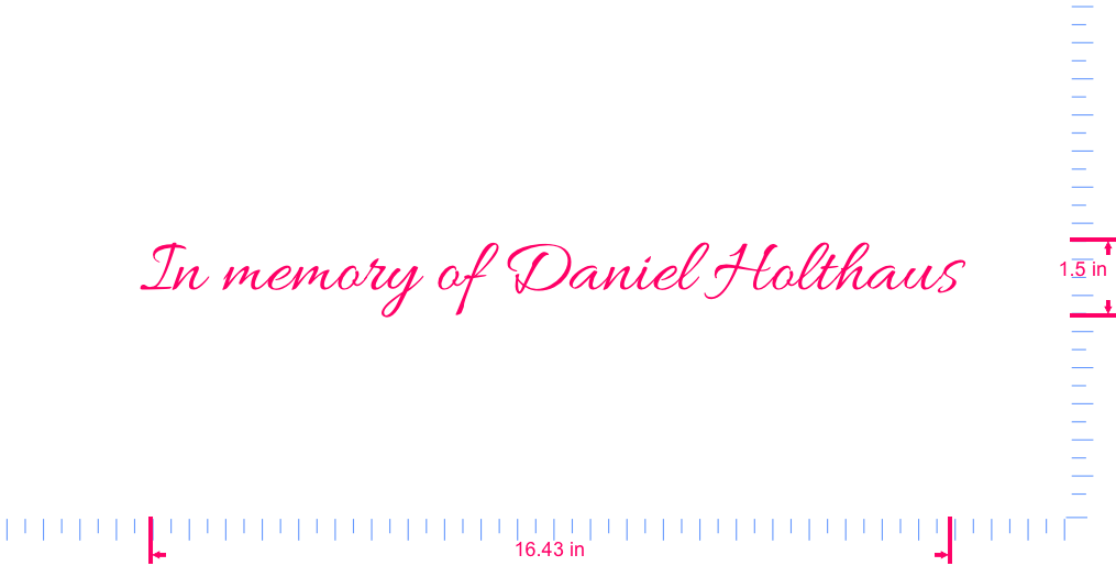 Text In memory of Daniel Holthaus Vinyl custom lettering decal/1.5 x 16.43 in/ OilSlick Chrome /