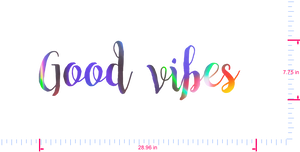 Text Good vibes  Vinyl custom lettering decall/7.75 x 28.96 in/ OilSlick Chrome /