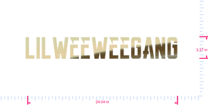 Text Lilweeweegang Vinyl custom lettering decal/3.37 x 24.04 in/ Gold Chrome /
