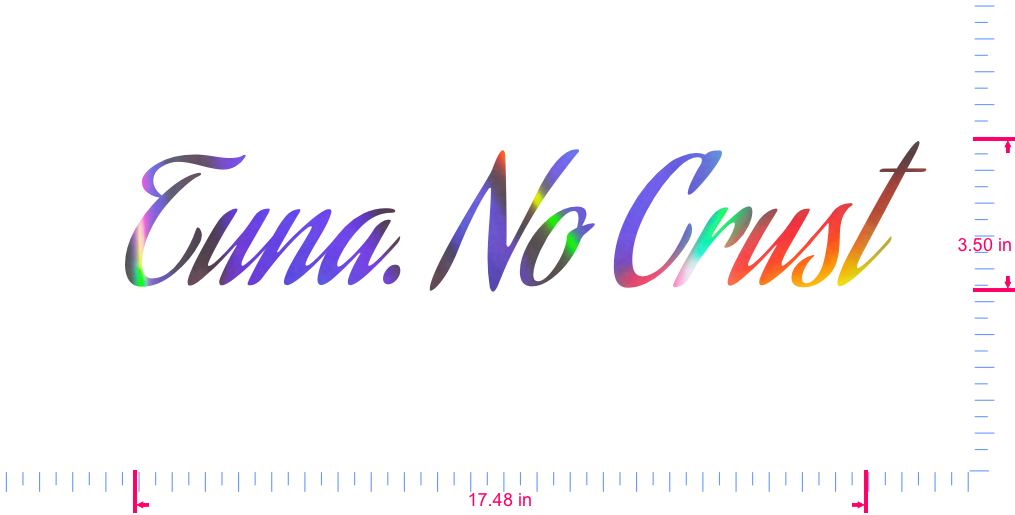 Text Tuna. No Crust Vinyl custom lettering decall/3.50 x 17.48 in/ OilSlick Chrome /