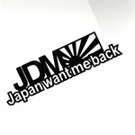 Japan want me back JDM Car decal sticker - stickyarteu