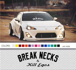 Break Necks Kill Egos Sticker decal - stickyart