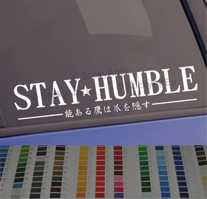 Stay Humble English + In Japanese sticker decal 2