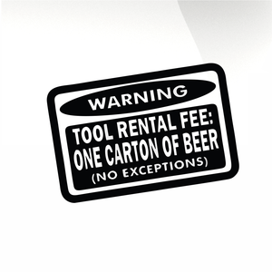 Tool rental fee Car decal sticker - stickyarteu