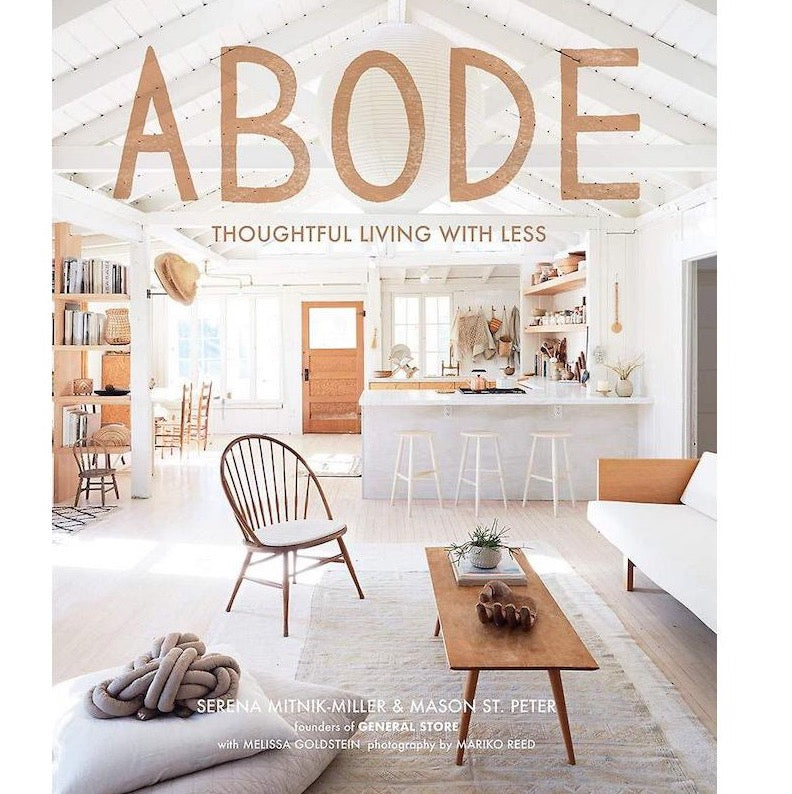 Abode, thoughtful living with less