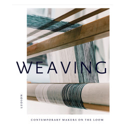 Weaving, contemporary makers on the loom