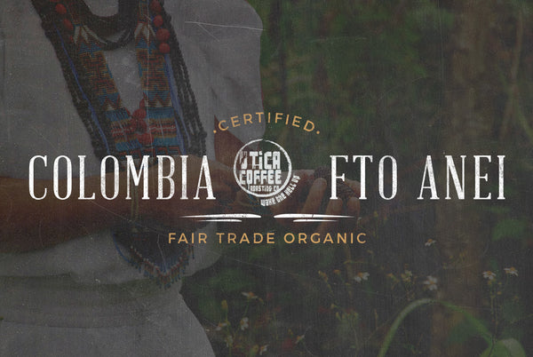 Colombia Fair Trade Organic ANEI