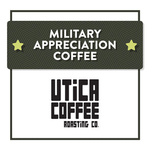 DONATION Military Appreciation Coffee - Utica Coffee Roasting Co.