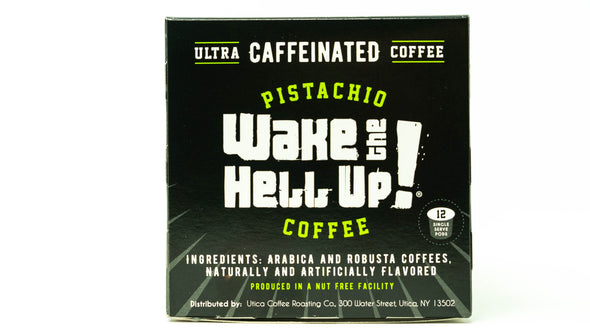 Wake The Hell Up!®️ Single Serve K-Cup Compatible Pistachio Flavored Pods - Utica Coffee Roasting Co.