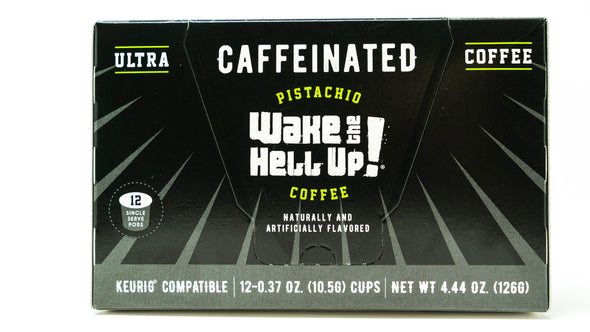 Wake The Hell Up!®️ K-Cups Pistachio Flavored