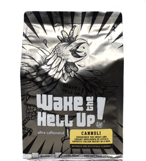 Wake The Hell Up! Cannoli Flavored Coffee