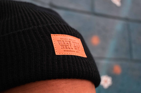 Wake The Hell Up! Cuffed Beanie With Embossed Patch