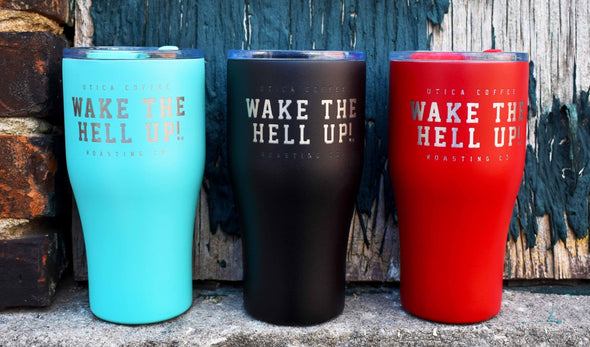 Wake The Hell Up! Summit Tumbler